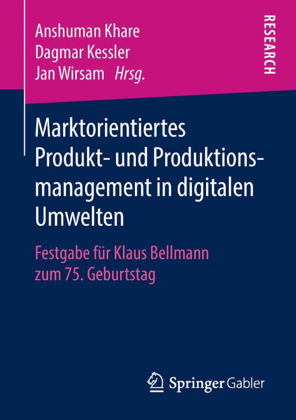 Marktorientiertes Produkt- und Produktionsmanagement in digitalen Umwelten